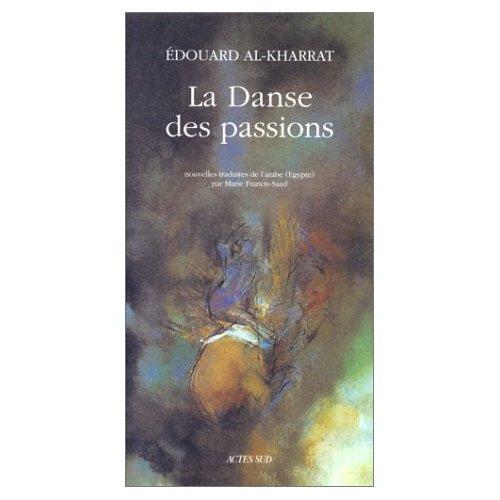 LA DANSE DES PASSIONS ET AUTRES NOUVELLES
