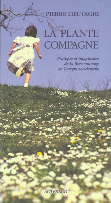 LA PLANTE COMPAGNE (NOUVELLE EDITION)