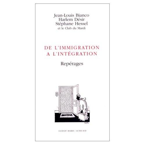 DE L'IMMIGRATION A L'INTEGRATION - REPERAGES