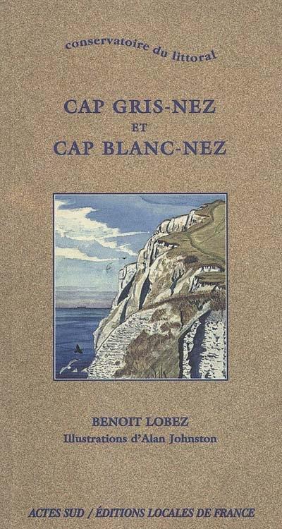 CAP GRIS-NEZ ET CAP BLANC-NEZ