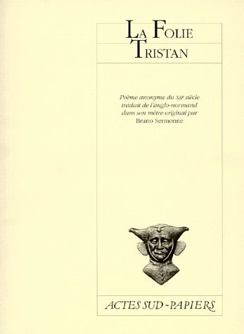 LA FOLIE TRISTAN POEME ANONYME DU XIIE SIECLE DU MANUSCRIT D'OXFORD