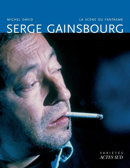 SERGE GAINSBOURG, LA SCENE DU FANTASME