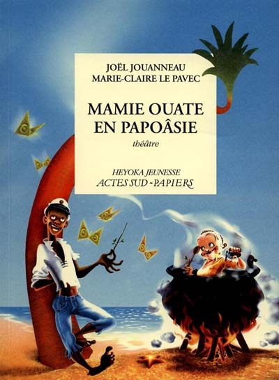 MAMIE OUATE EN PAPOASIE