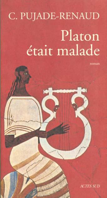 PLATON ETAIT MALADE