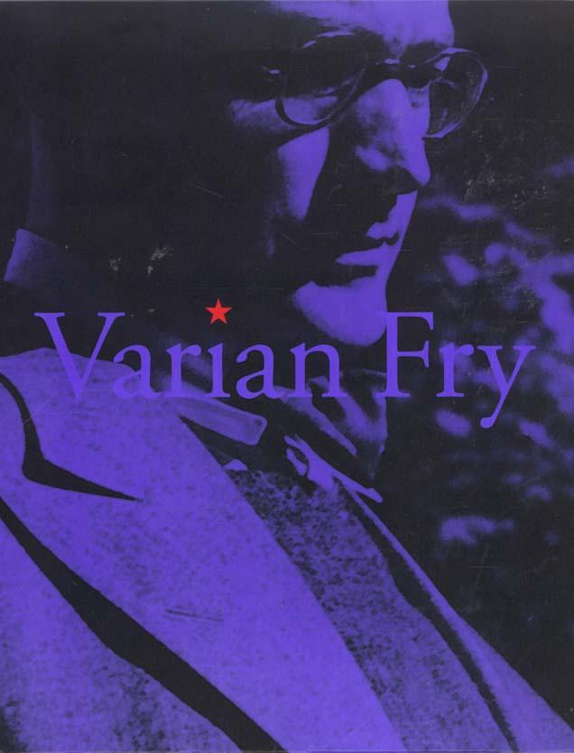 VARIAN FRY T3- DU REFUGE ... A L'OEIL, COMITE AMERICAIN DE SECOURS 1940-1941R