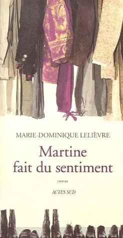 MARTINE FAIT DU SENTIMENT ROMAN