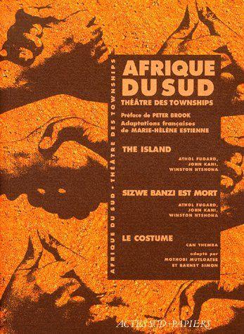 AFRIQUE DU SUD THEATRE DES TOWNSHIPS