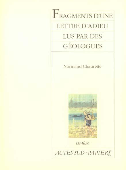 FRAGMENTS D'UNE LETTRE D'ADIEU LUS PAR DES GEOLOGUES