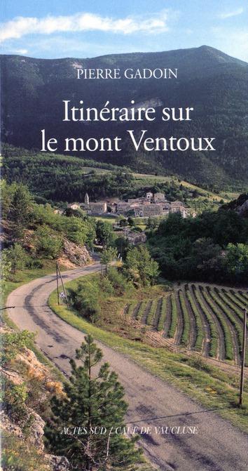 ITINERAIRE SUR LE MONT VENTOUX