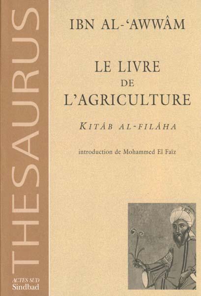 IBN AL AWWAM - LE LIVRE DE L'AGRICULTURE