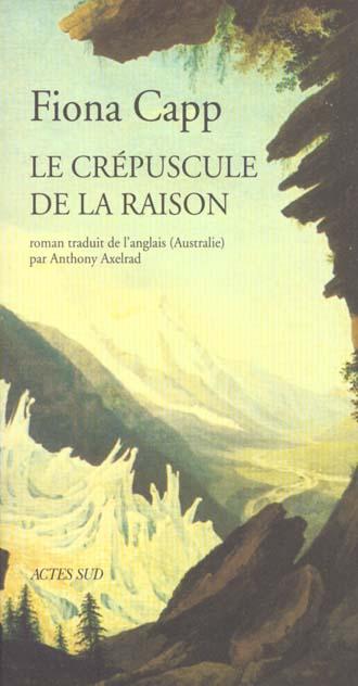 LE CREPUSCULE DE LA RAISON