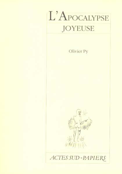 L'APOCALYPSE JOYEUSE [ORLEANS, CENTRE DRAMATIQUE NATIONAL-ORLEANS-LOIRET-CENTRE, 15 JUIN 2000]