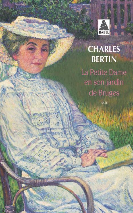 LA PETITE DAME EN SON JARDIN DE BRUGES BABEL 341