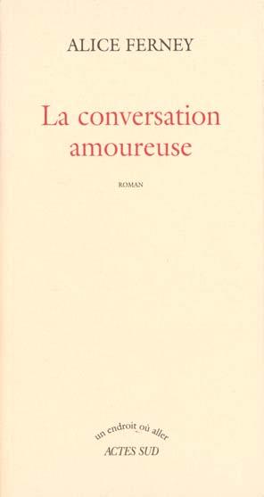 LA CONVERSATION AMOUREUSE ROMAN