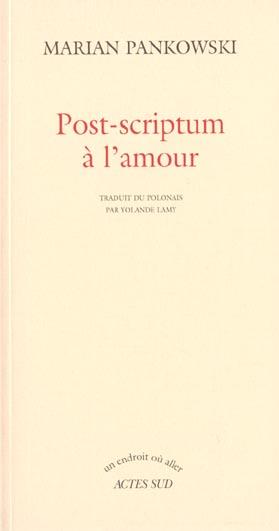POST-SCRIPTUM A L'AMOUR