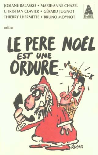LE PERE NOEL EST UNE ORDURE BABEL 454