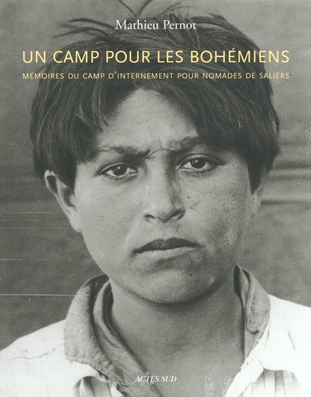 UN CAMP POUR LES BOHEMIENS