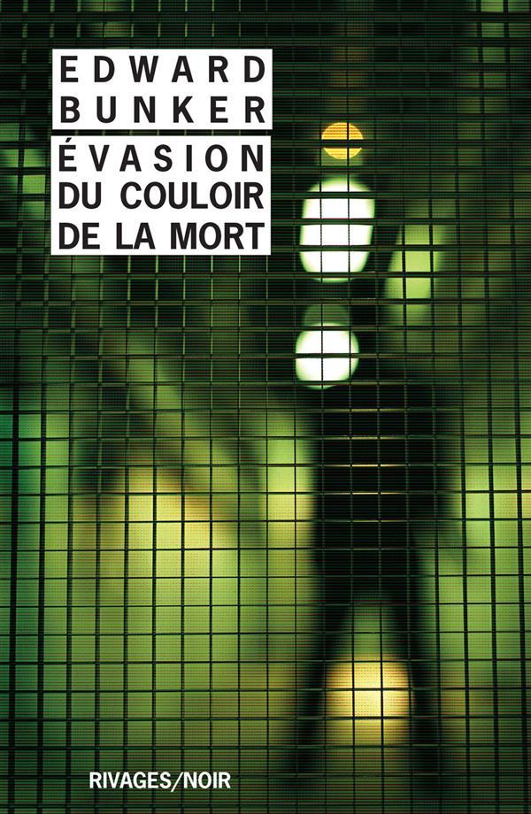 EVASION DU COULOIR DE LA MORT