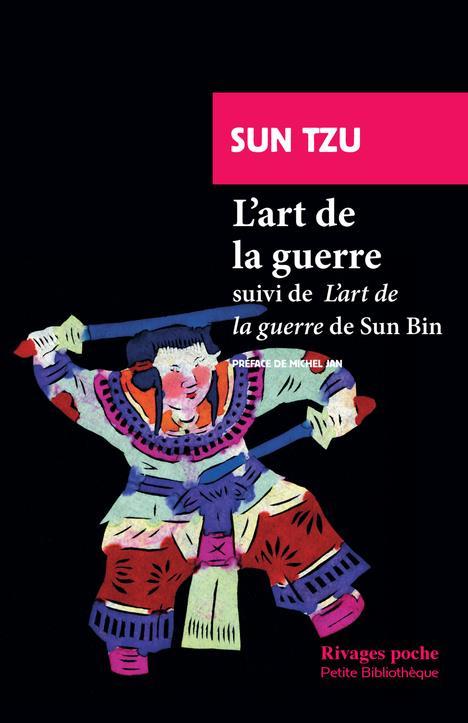 """L'ART DE LA GUERRE - SUIVI DE: """"L'ART DE LA GUERRE"""" DE SUN BIN"""