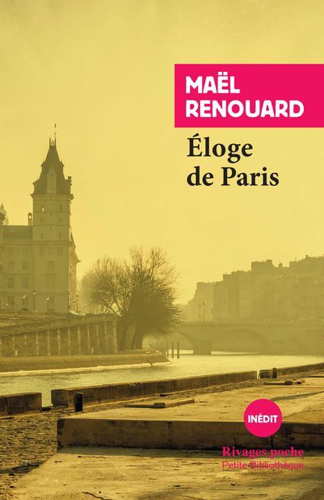 ELOGE DE PARIS - SOUVENIRS IMMEDIATS