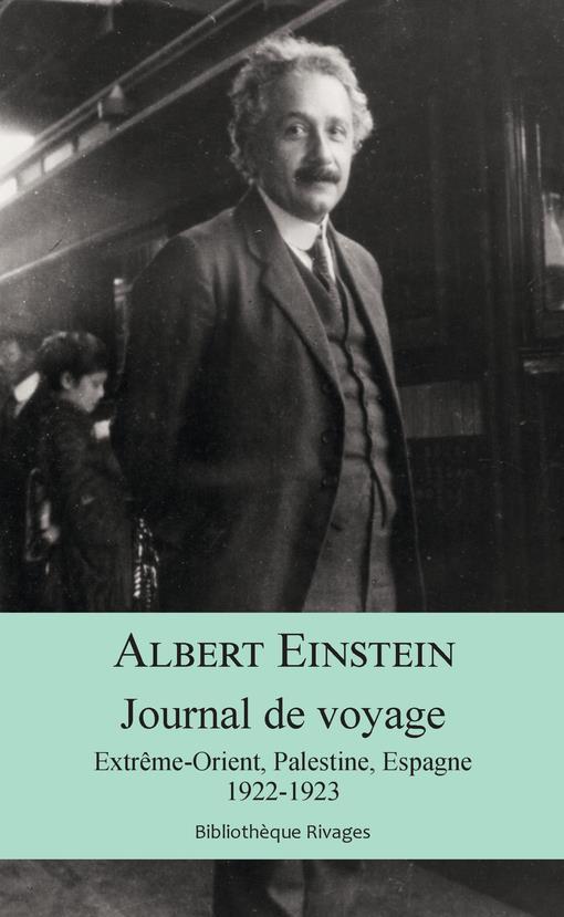 JOURNAL DE VOYAGE - EXTREME ORIENT, PALESTINE, ESPAGNE 1922 1923