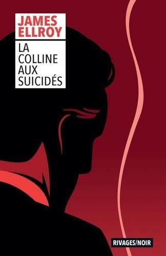 LA COLLINE AUX SUICIDES