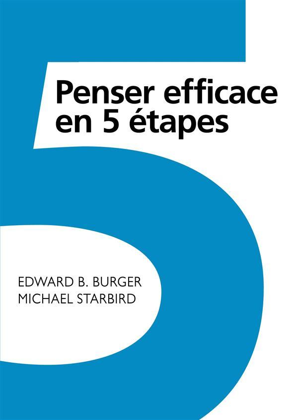 PENSER EFFICACE EN 5 ETAPES