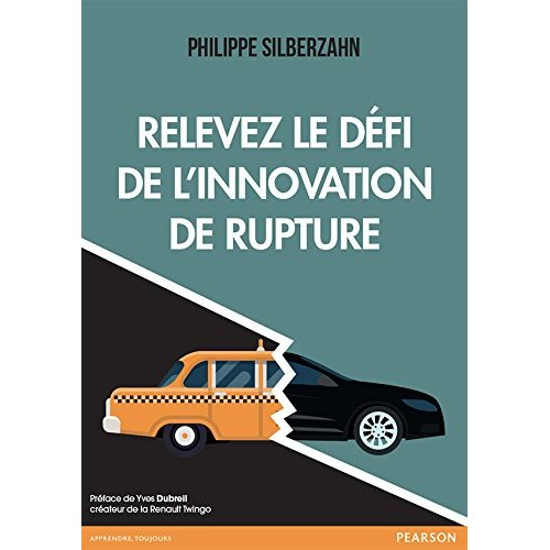 RELEVEZ LE DEFI DE L'INNOVATION DE RUPTURE
