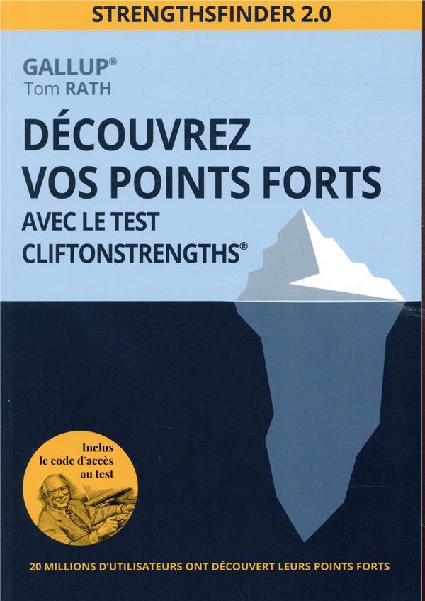 DECOUVREZ VOS POINTS FORTS AVEC LE TEST CLIFTONSTRENGTHS