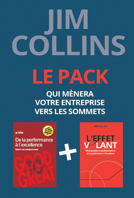 LE PACK JIM COLLINS DE LA PERFORMANCE A L'EXCELLENCE + L'EFFET VOLANT