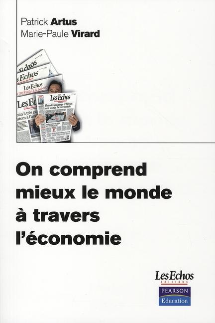 ON COMPREND MIEUX LE MONDE A TRAVERS L'ECONOMIE