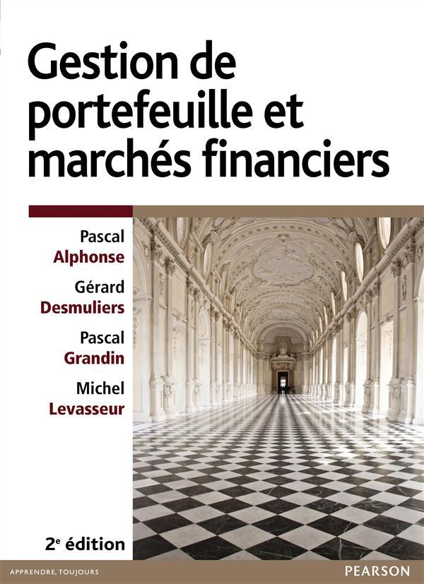 GESTION DE PORTEFEUILLE ET MARCHES FINANCIERS 2E ED