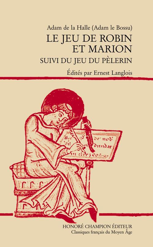 LE JEU DE ROBIN ET MARION. EDITION E. LANGLOIS. TEXTE ANCIEN FRANCAIS