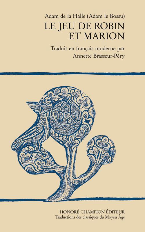 LE JEU DE ROBIN ET MARION. TRADUIT EN FRANCAIS MODERNE PAR A. BRASSEUR-PERY. (1970).