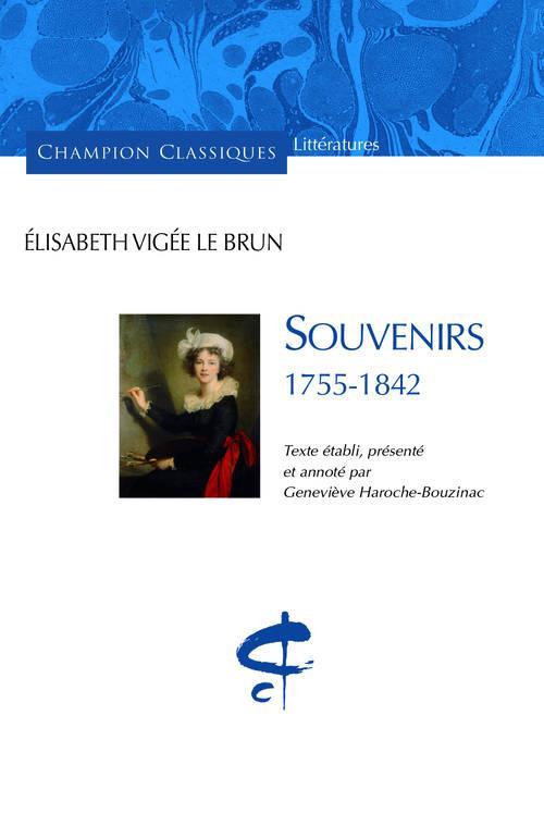 SOUVENIRS.1755-1842. TEXTE ETABLI, PRESENTE ET ANN