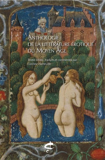 ANTHOLOGIE DE LA LITTERATURE EROTIQUE DU MOYEN AGE