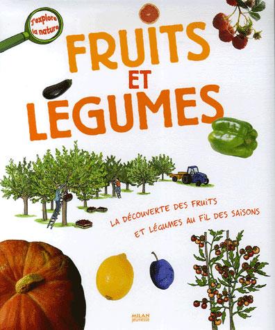 FRUITS ET LEGUMES (LES)