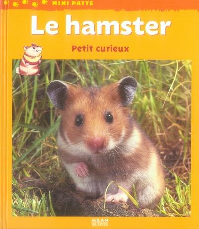HAMSTER, PETIT CURIEUX (L')