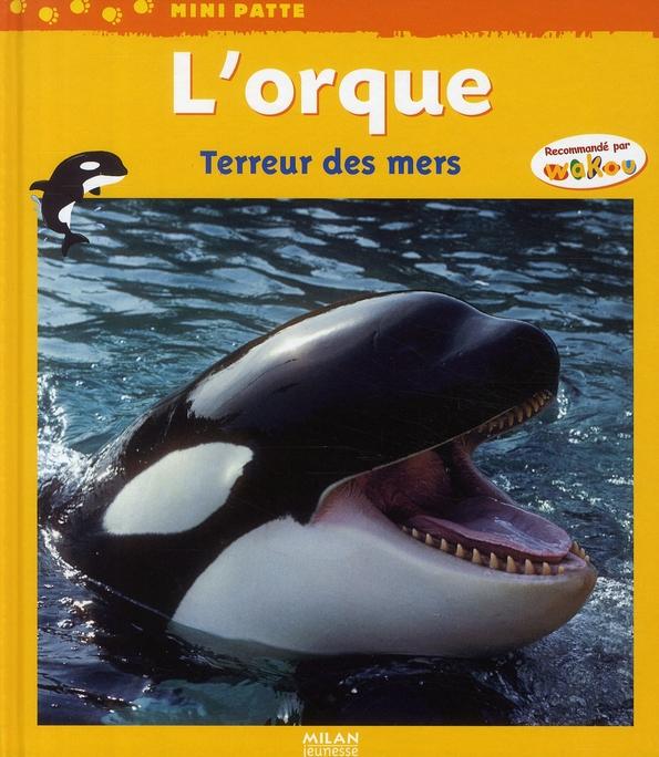 ORQUE, TERREUR DES MERS (L')