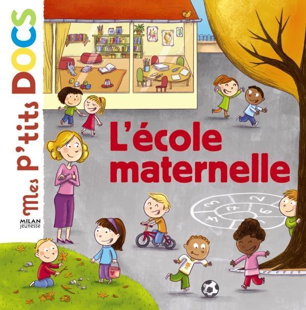 L'ECOLE MATERNELLE