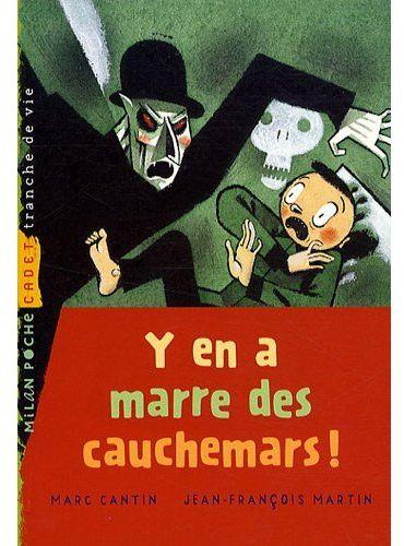 Y EN A MARRE DES CAUCHEMARS !