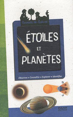 CARNETS DE NATURE - 13 - ETOILES ET PLANETES