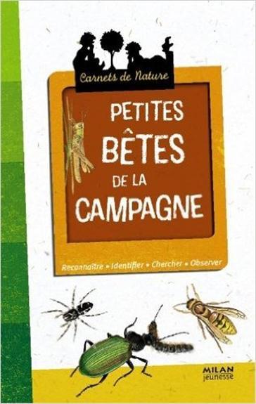 PETITES BETES DE LA CAMPAGNE