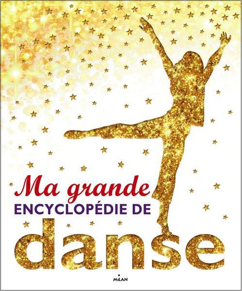 MA GRANDE ENCYCLOPEDIE DE DANSE
