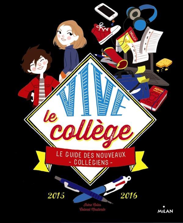 VIVE LE COLLEGE ! 2015-2016