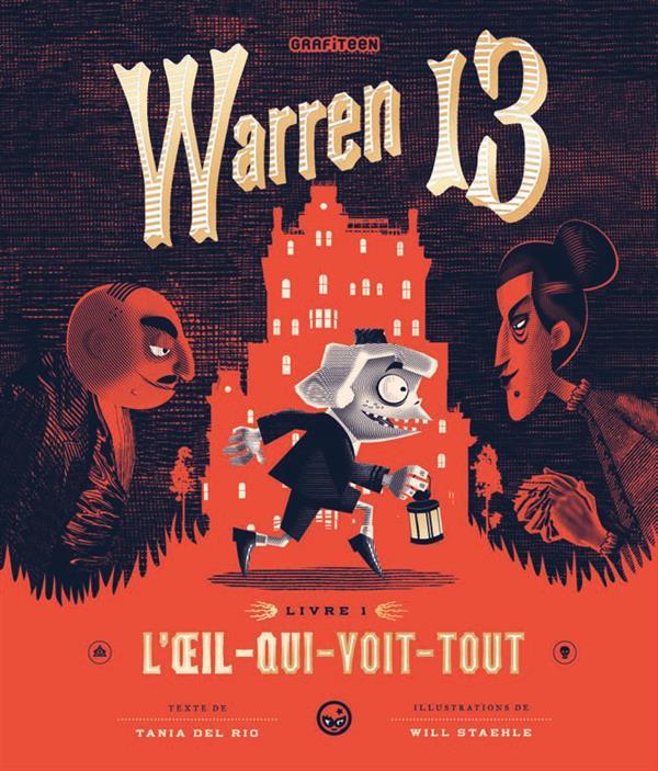 WARREN 13, TOME 01 - L'OEIL QUI VOIT TOUT