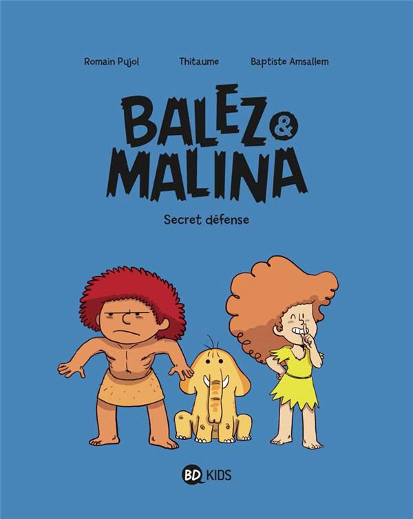 BALEZ ET MALINA, TOME 02