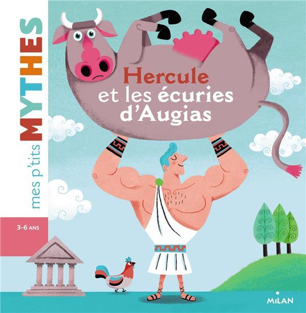 HERCULE ET LES ECURIES D'AUGIAS
