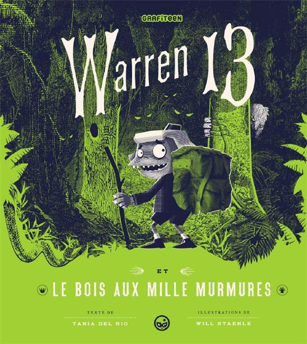 WARREN 13, TOME 02 - LE BOIS AUX MILLE MURMURES