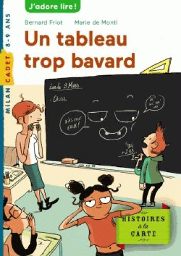 HISTOIRES A LA CARTE, TOME 05 - UN TABLEAU TROP BAVARD
